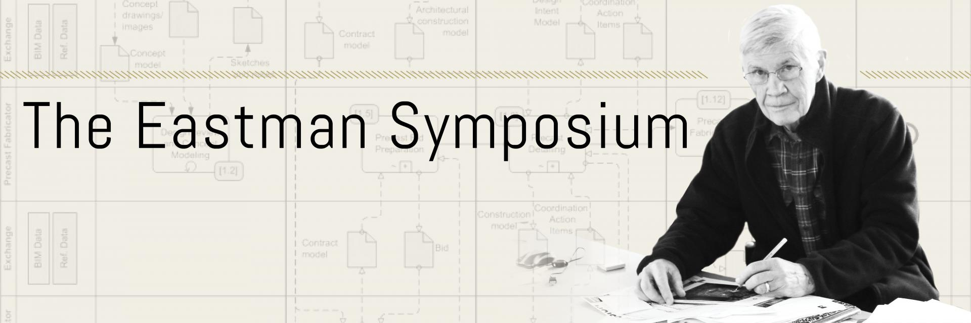 image of Prof. Eastman overlaid with the title of symposium and shown one of his diagram.